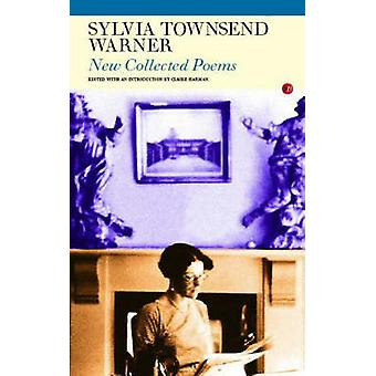 New Collected Poems by Sylvia Townsend Warner - Claire Harman - 97818