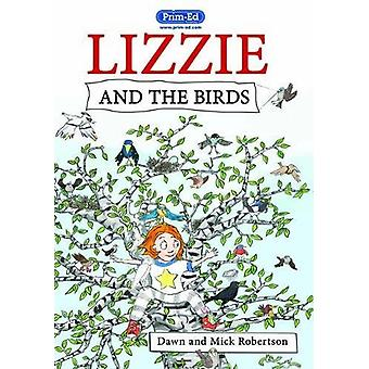 Lizzie and the Birds by Dawn Robertson - 9781846549212 Book