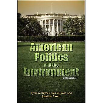 American Politics and the Environment (2nd Revised edition) by Byron