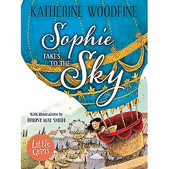 Sophie Takes to the Sky by Katherine Woodfine - 9781781128718 Book