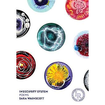 Insecurity System - Poems by Sara Wainscott - 9780892555048 Book