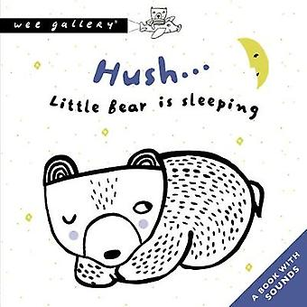 Hush... Little Bear Is Sleeping - A Book with Sounds by Surya Sajnani
