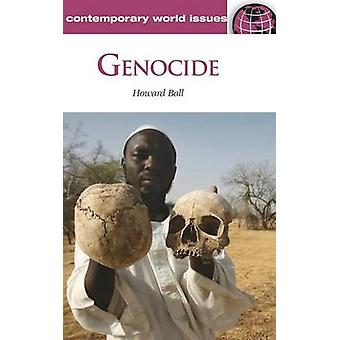 Genocide - A Reference Handbook by Howard Ball - 9781598844887 Book
