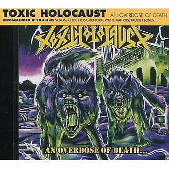 Toxic Holocaust - Overdose of Death... [CD] USA import