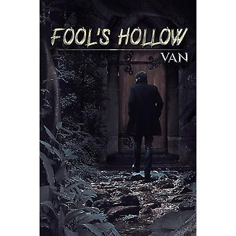 Fools Hollow by Van Van