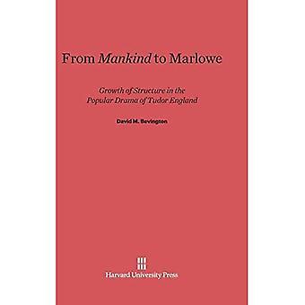 Van mensheid tot Marlowe