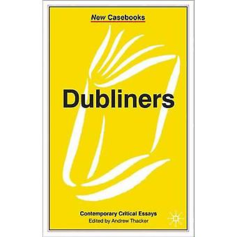 Dubliners by Andrew Thacker - 9780333777701 Book