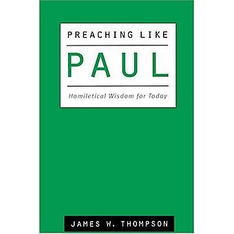 الوعظ مثل بول -- الحكمة Homiletical لهذا اليوم من قبل جيمس طومسون --