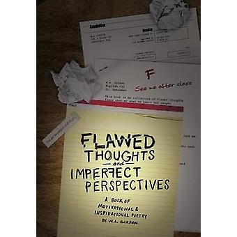 Flawed Thoughts & Imperfect Perspectives - A Book of Motivational
