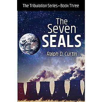 The Seven Seals by Ralph D Curtin - 9781532687716 Book