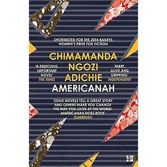 Americanah-tekijä Chimamanda Ngozi Adichie (Paperback, 2014)