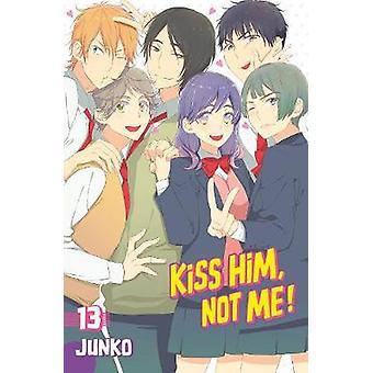 Kiss Him Not Me 13
