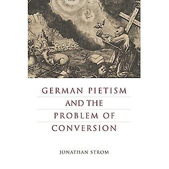 Pietismo alemão e o problema da conversão