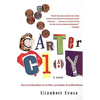 Carter Clay by Elizabeth Evans - 9780060929824 Book