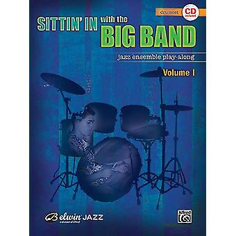 Sittin' In With The Big Band Drums & CD