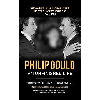 Philip Gould: An Unfinished Life