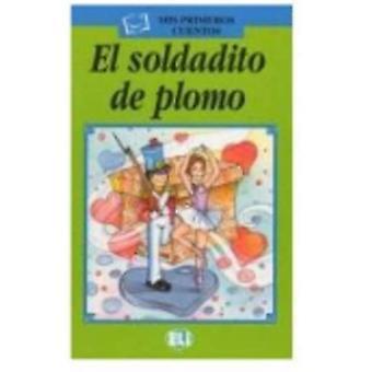 Mis Primeros Cuentos - Serie Verde: El Soldadito De Plomo - Book