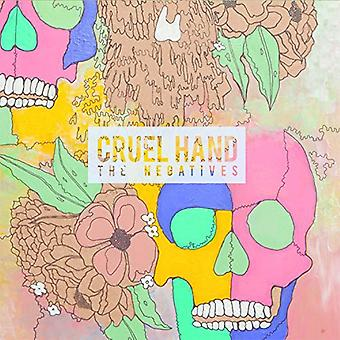 Cruel Hand - Negatives [CD] USA import