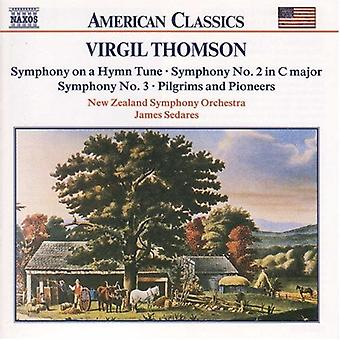 V. Thomson - Virgil Thomson: Symphony on a Hymn Tune; Symphonies Nos. 2 & 3; Pilgrims and Pioneers [CD] USA import