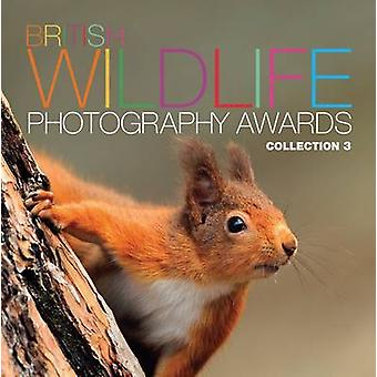 British Wildlife Photography Awards - Collection 3 (3rd) by AA Publish