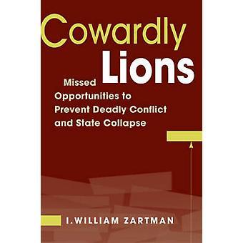 Laffe Lions - gemiste kansen voor dodelijke conflicten te voorkomen een