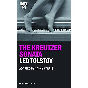 Kreutzerin Sonata jonka Leo Tolstoi - Nancy Harris - 9781840029680 Varaa