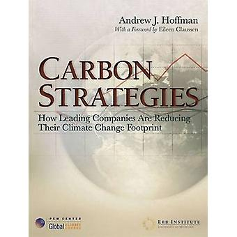 Carbon Strategies - How Leading Companies are Reducing Their Climate C
