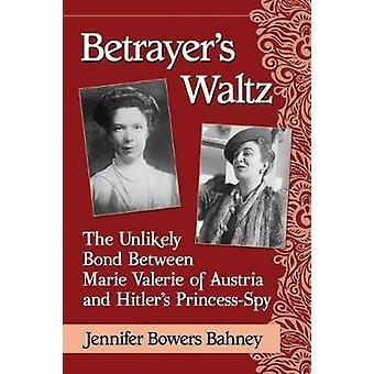 Valse du traître - le lien improbable entre Marie Valérie d'Autriche