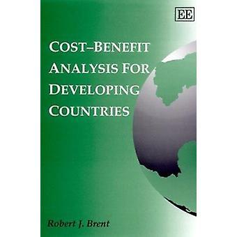 Kustannus-hyötyanalyysin kehitysmaiden Robert J. Brent - 9