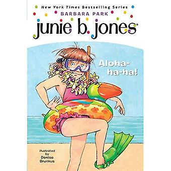 Aloha-Ha-Ha! (Junie B. Jones)