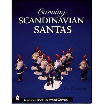 Santas scandinave sculpture (Schiffer Book pour sculpteurs sur bois)