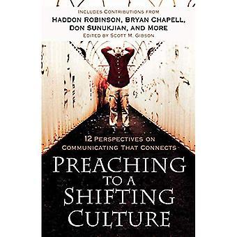 Predigt zu einer Verschiebung Kultur: 12 Perspektiven auf Kommunikation, die verbindet