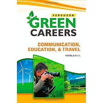 Kommunikation, utbildning och resor (gröna karriärer)