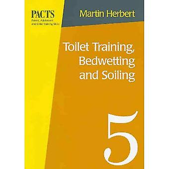 Toilet Training, Bedwetting and Soiling (Parent, adolescent & child training series)