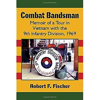 Bestrijding bandlid: Memoir of een Tour in Vietnam met de 9th Infantry Division, 1969