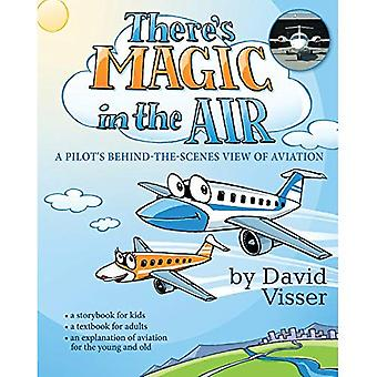 Thereas Magic in the Air: A Pilot's Behind-The-Scenes View of Aviation