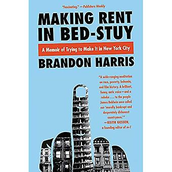 Making Rent in Bed-Stuy: A� Memoir of Trying to Make It in New York City