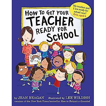 How to Get Your Teacher klaar voor School