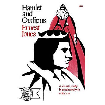 Hamlet and Oedipus by Jones & Ernest