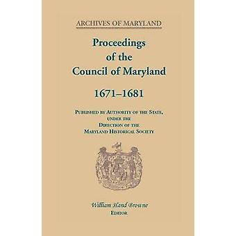 Beratungen des Rates von Maryland 16711681 von Browne & William Hand