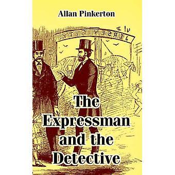 Expressman en de Detective de door de & Allan Pinkerton