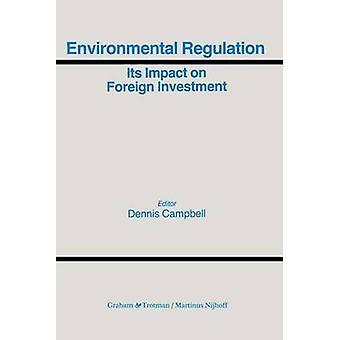 Ympäristö asetus ja sen vaikutus ulkomaisten investointien Campbell & Dennis