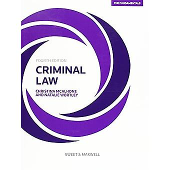 Criminal Law - The Fundamentals by Christina McAlhone - Natalie Wortle