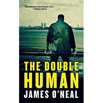 Double Human by James O'Neal - 9780765392336 Book