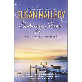 Evening Stars by Susan Mallery - 9780778316138 Book