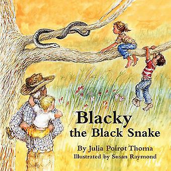 Blacky the Black Snake by Julia Poirot Thoma - Susan Raymond - 978098