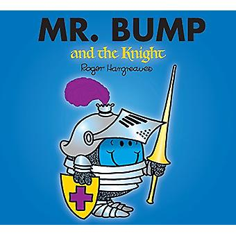 Mr. Bump and the Knight - 9781405290364 Book
