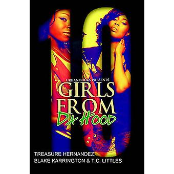 Girls from Da Hood 10 by Treasure Hernandez - Blake Karrington - T.C.