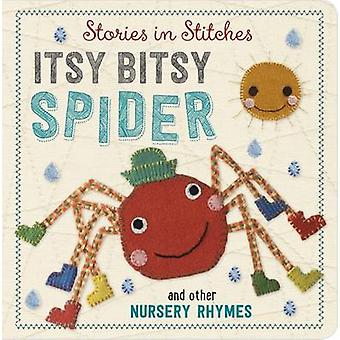 Incy Wincy Spider and Other Nursery Rhymes by Dawn Machell - 97817859
