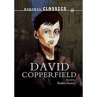 David Copperfield av Charles Dickens & reviderad av Pauline Francis